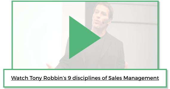 Tony Robbin's 9 disciplines of Sales Management